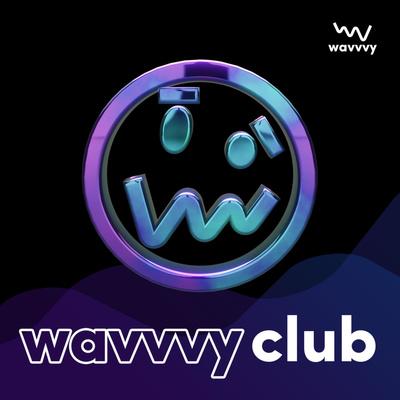 wavvvy club podcast