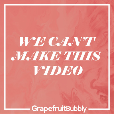 We Can't Make This Video