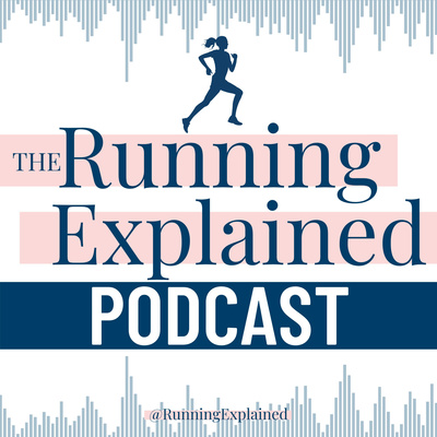 The Running Explained Podcast