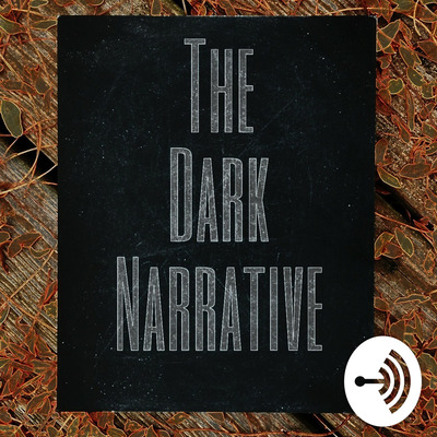 The Dark Narrative