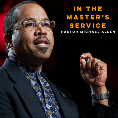 In the Master's Service with Pastor Allen
