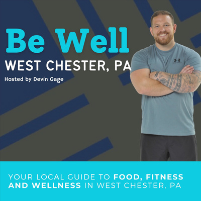 Be Well West Chester, PA