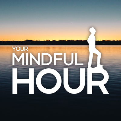 Your Mindful Hour