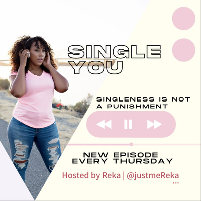 """Single You """"The Podcast"""""""