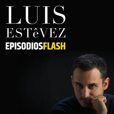 LUIS ESTéVEZ Episodios Flash