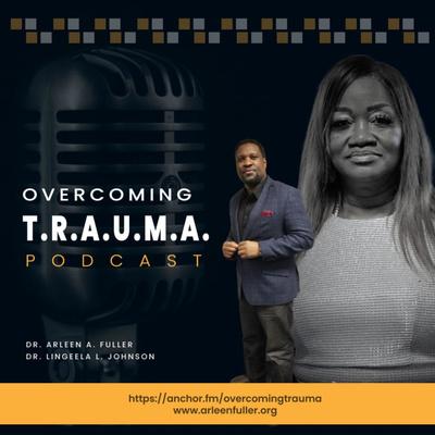 Overcoming T.R.A.U.M.A.
