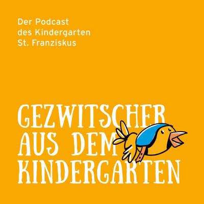 Gezwitscher aus dem Kindergarten