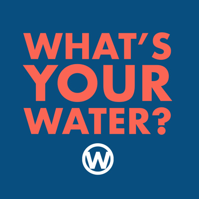 What's Your Water? with Dr. Wallace J Nichols
