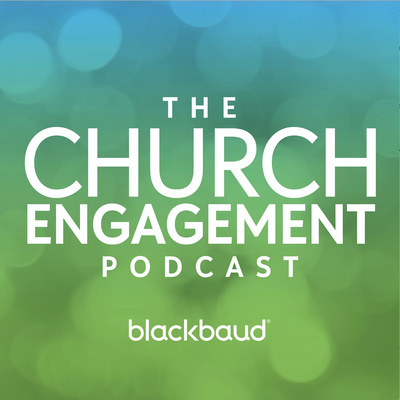 The Church Engagement Podcast