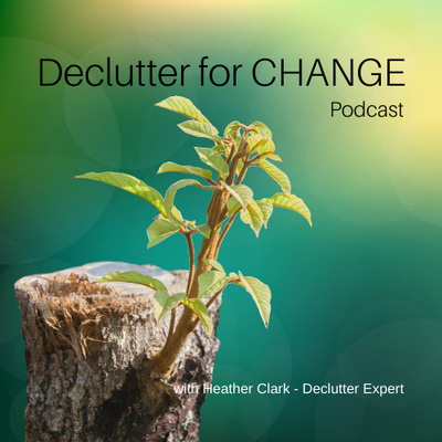 Declutter for CHANGE