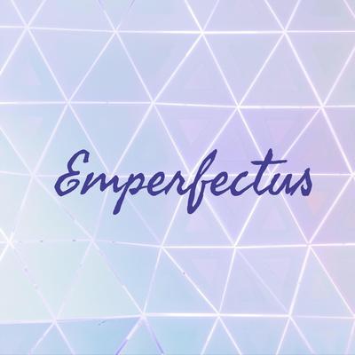 Emperfectus