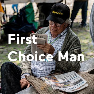 First Choice Man
