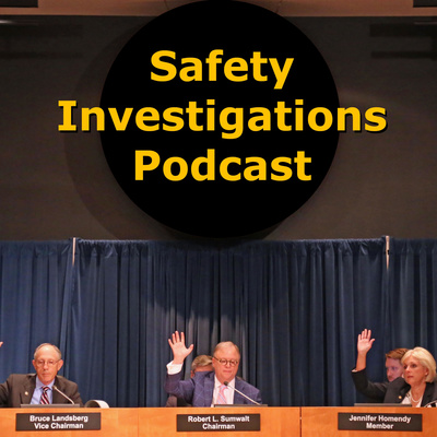 Safety Investigations Podcast