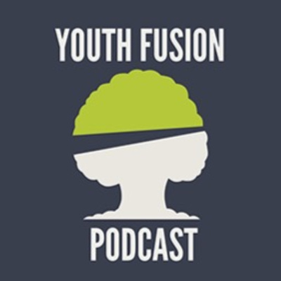 Youth Fusion Podcast