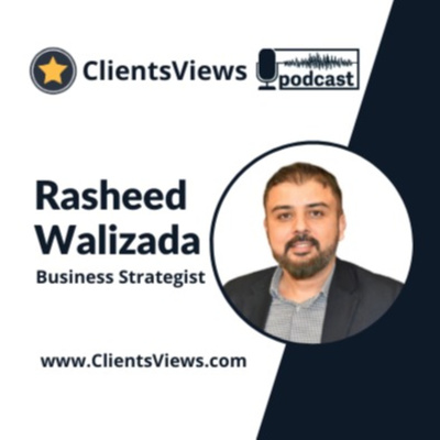 ClientsViews Podcast For The Business Community.