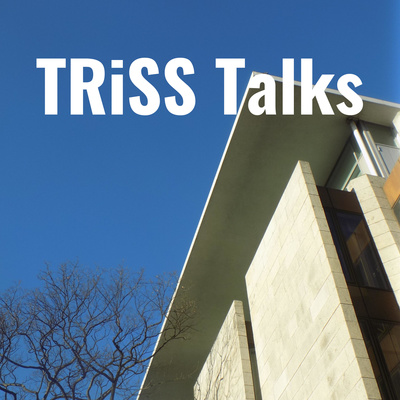 TRiSS Talks