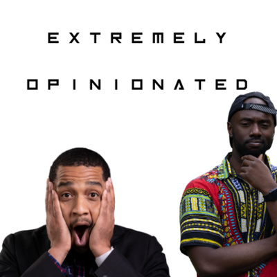 Extremely Opinionated