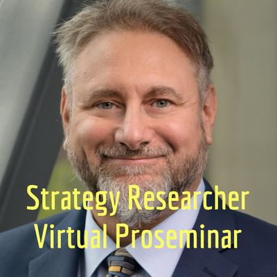 Strategy Researcher Virtual Proseminar
