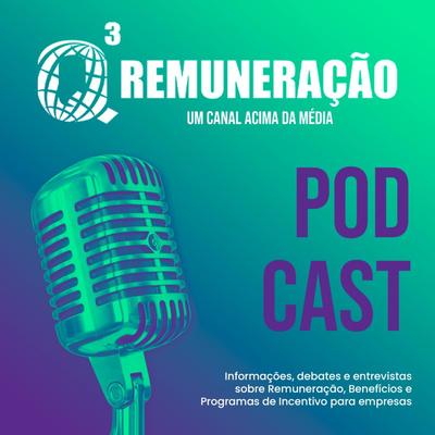 Podcast Q3 Remuneração
