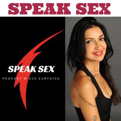 Speak Sex w Eve