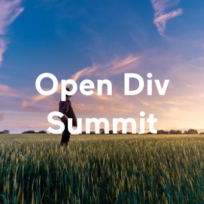 Open Div Summit