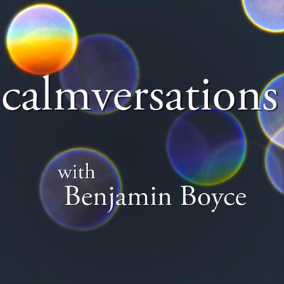 Calmversations