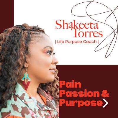 Pain, Passion, & Purpose