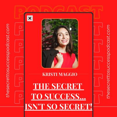 The Secret to Success... Isn't So Secret!