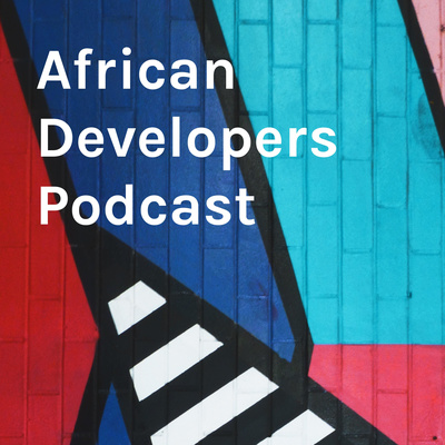 African Developers Podcast