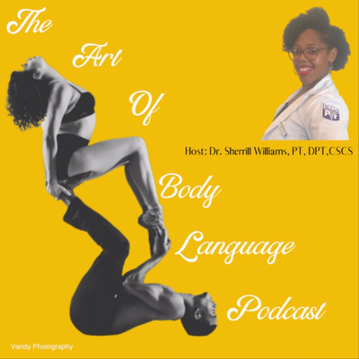 The Art of Body Language Podcast