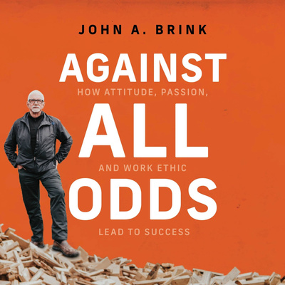 Against All Odds - John A. Brink
