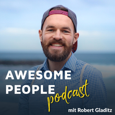 AWESOME PEOPLE Podcast 🔥🚀❤️ Dein authentisches Expertenbusiness!