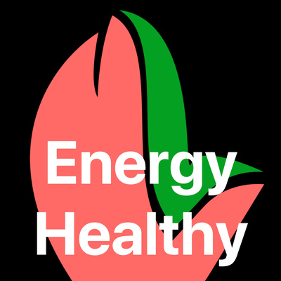 Energy Healthy To Be Your Best