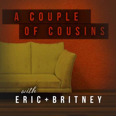 A Couple of Cousins