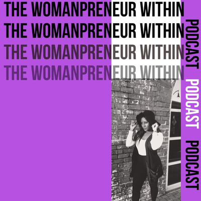 The Womanpreneur Within