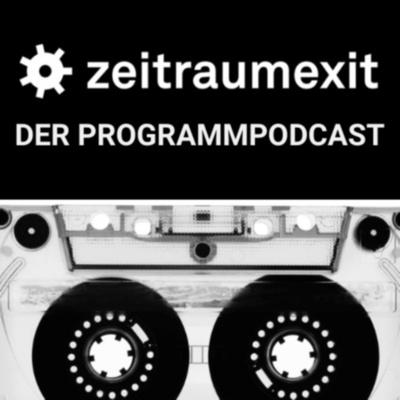 zeitraumexit - Der Programmpodcast