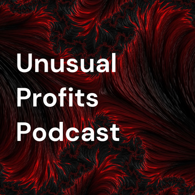 Unusual Profits Podcast