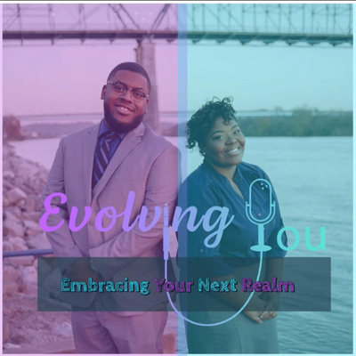 Evolving You: Embracing Your Next Realm