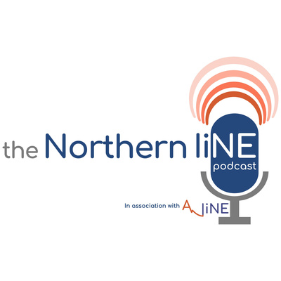 The Northern Line - A-LiNE Podcast
