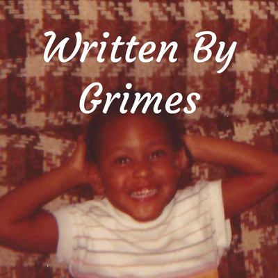Written By Grimes: The Podcast