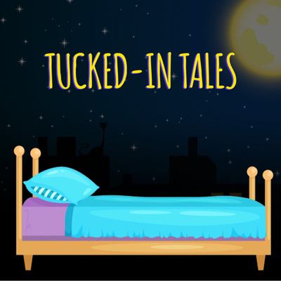 Tucked-In Tales