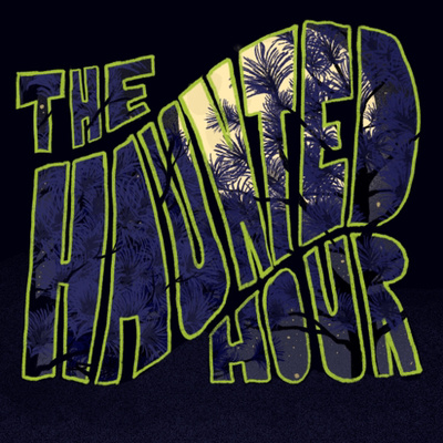 The Haunted Hour