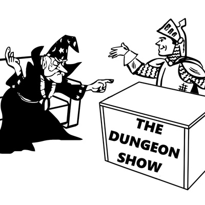 The Dungeon Show