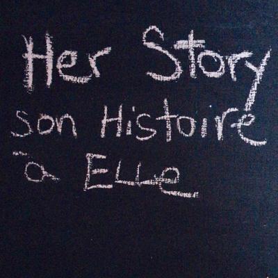 Her Story - Son Histoire à Elle