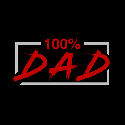 100% Dad with Townsend Russell