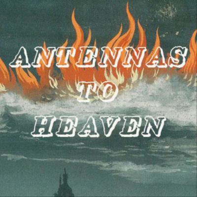Antennas to heaven