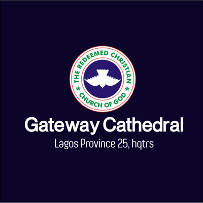 RCCG, Gateway Cathedral Podcast