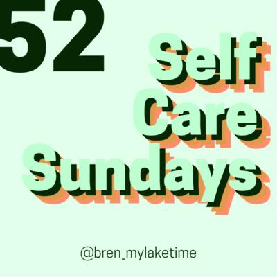 52 Self Care Sundays
