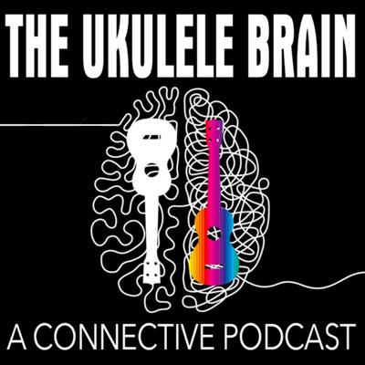 The Ukulele Brain Podcast