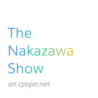 The Nakazawa Show